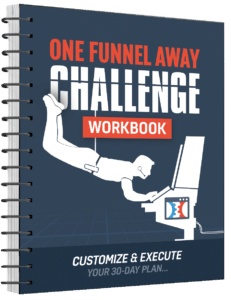 One Funnel Away Challenge Workbook