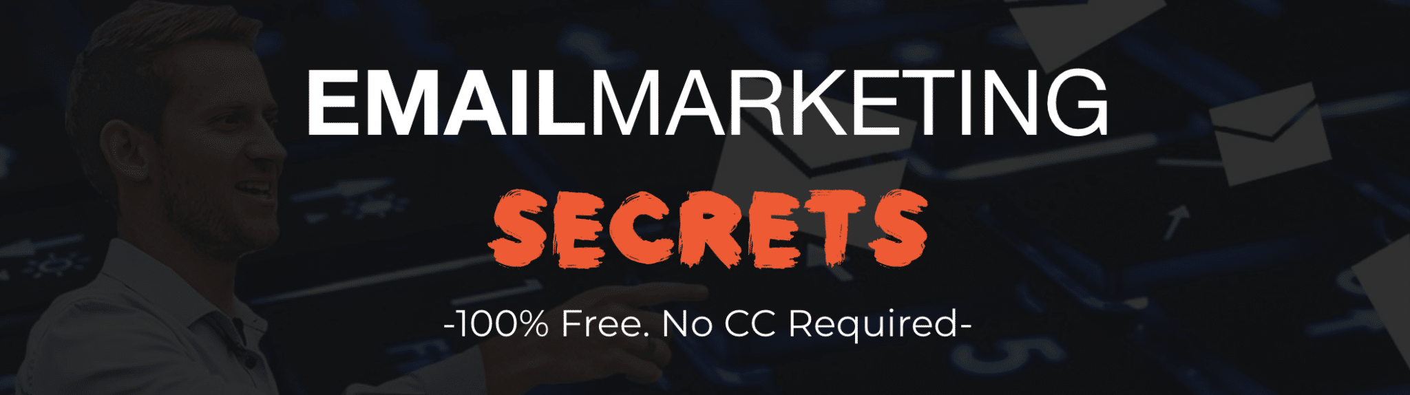 Email Marketing Secrets Free Course