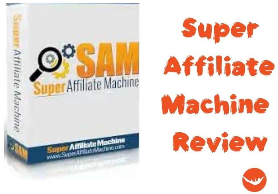 Super Affiliate Machine